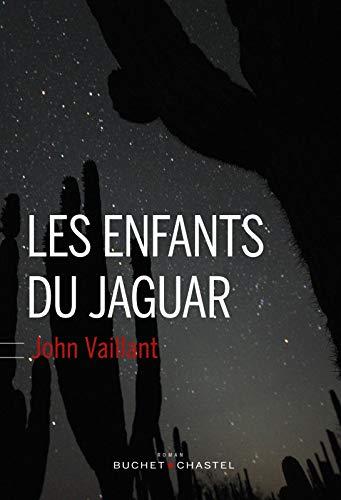 ENFANTS DU JAGUAR -LES-: VAILLANT JOHN