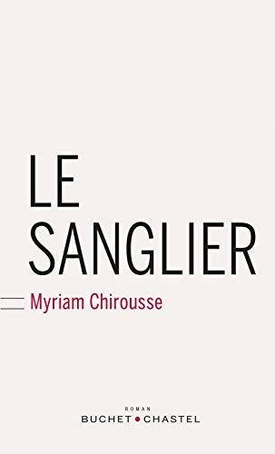 SANGLIER (LE): CHIROUSSE MYRIAM