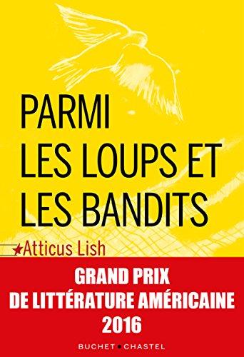 PARMI LES LOUPS ET LES BANDITS: LISH ATTICUS
