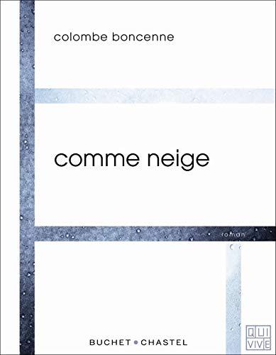 COMME NEIGE: BONCENNE COLOMBE