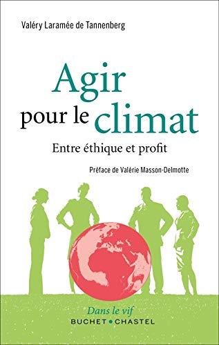 9782283032022: Agir pour le climat : Entre éthique et profit
