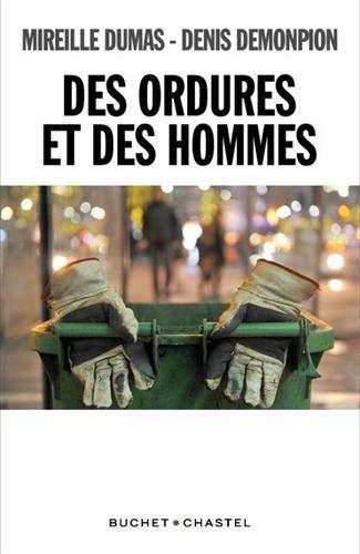 9782283033968: DES ORDURES ET DES HOMMES