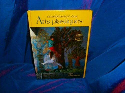 9782283580790: Sensibilisation aux arts plastiques