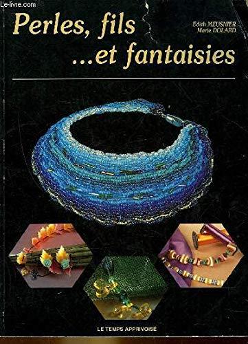 9782283581339: Perles fils et fantaisie