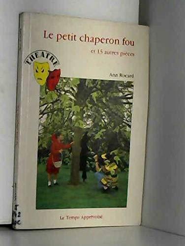 9782283581957: Le Petit chaperon fou