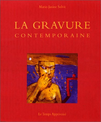 9782283582374: La gravure contemporaine (French Edition)