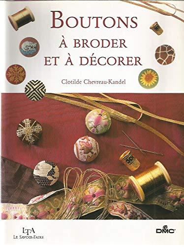 9782283582466: Boutons � broder et � d�corer