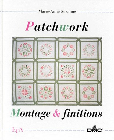 9782283582725: PATCHWORK: MONTAGE & FINITIONS
