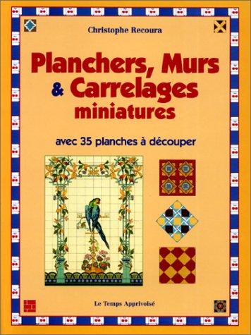 9782283583210: Parquets, murs, et carrelages miniatures 35 planches à découper ou à photocopier pour maisons de poupées