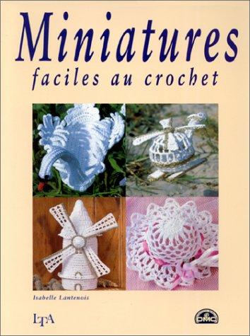 9782283583371: Miniatures faciles au crochet