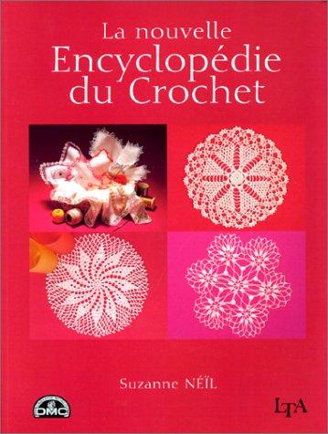 9782283583418: La nouvelle encyclopédie du crochet