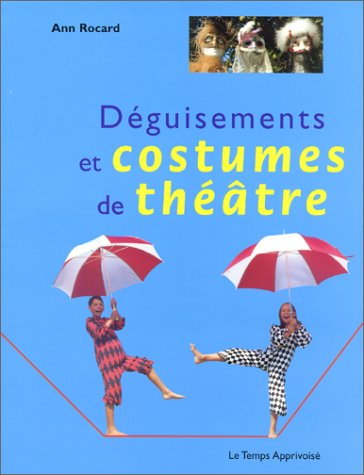 9782283584026: Déguisements et costumes de théâtre