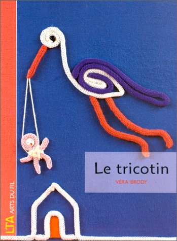 Le tricotin: Véra Brody