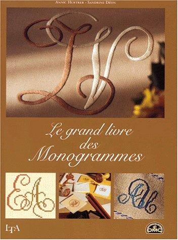 9782283584477: Le grand livre des monogrammes