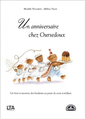 9782283584729: Un anniversaire chez Oursedoux