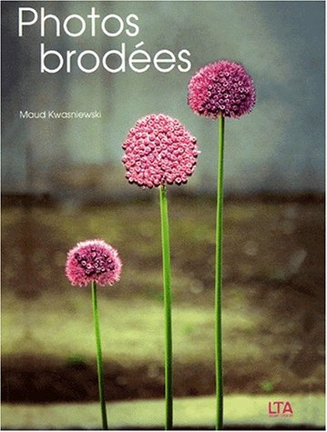 9782283585290: Photos brodées (French Edition)