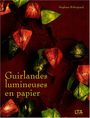 9782283585573: Guirlandes lumineuses en papier