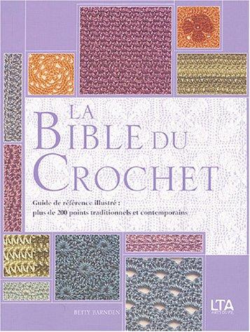 9782283586006: La Bible du crochet