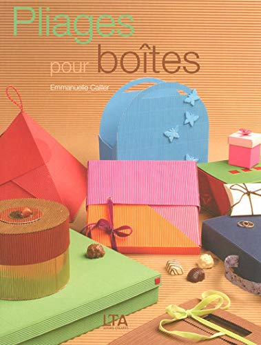 9782283586013: Pliages pour boîtes : 61 Modèles originaux de boîtes, pochettes ou rangements, à réaliser soi-même en papier et carton ondulé