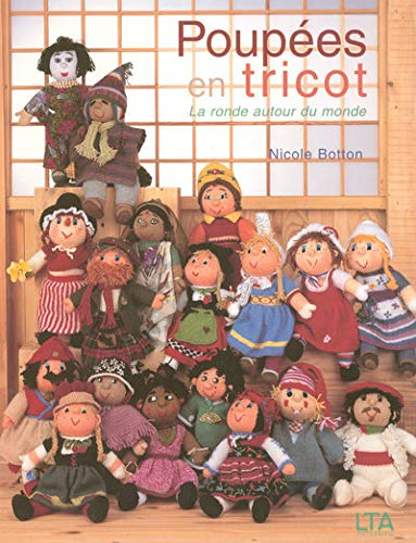 9782283586211: Poupées en tricot : La ronde autour du monde (Arts du fil)