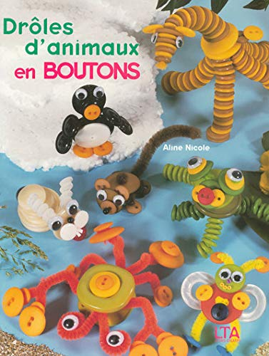 9782283586402: Drôles d'animaux en boutons (French Edition)