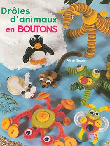 9782283586402: Drôles d'animaux en boutons