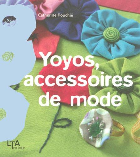 9782283586662: Yoyos, accessoires de mode (Tendance)