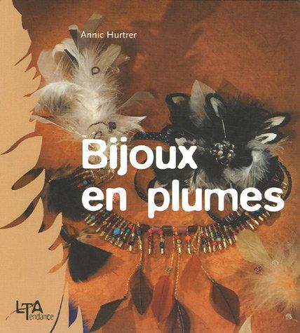 9782283586709: Bijoux en plumes