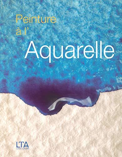 9782283586860: Peinture à l'Aquarelle (French Edition)
