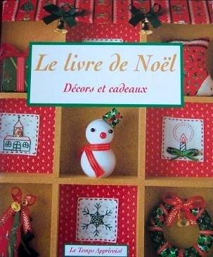 9782283588567: Le livre de No�l : D�cors et cadeaux