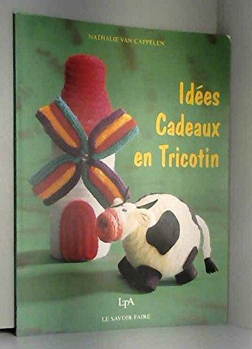 Idees cadeaux en tricotin: Van Cappelen N