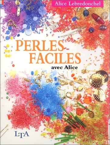 9782283589229: Perles faciles avec Alice