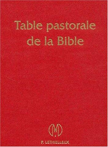 9782283600917: Table pastorale de la Bible : Index analytique et analogique (Lethielleux)