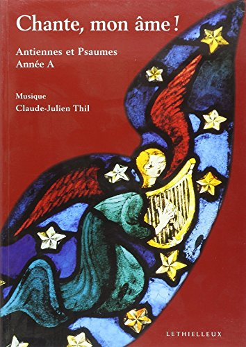 Chante Mon Ame - Annee a (French Edition): Thil C-J