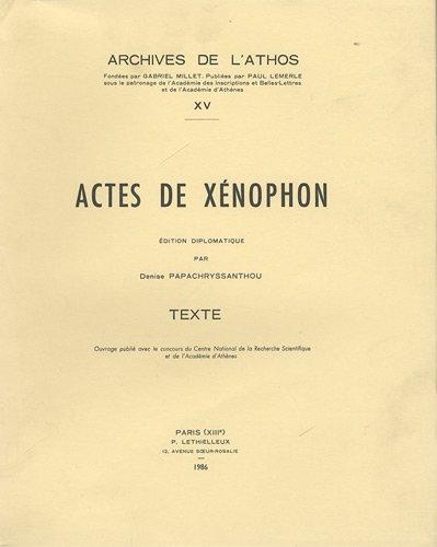 9782283604151: Actes de Xenophon (Archives de L'Athos) (French Edition)