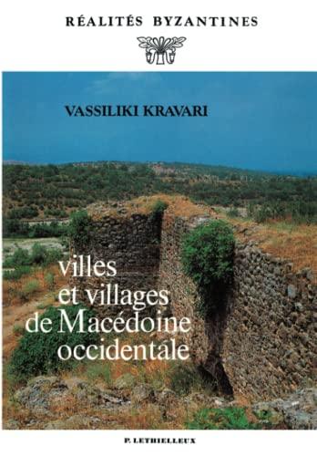 Villes et villages de Macédoine occidentale: Vassiliki Kravari
