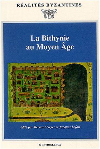 La Bithynie au Moyen Age (French Edition): Jacques Lefort