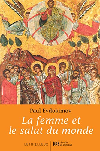 9782283610756: La femme et le salut du monde (French Edition)