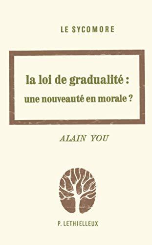 9782283611630: La loi de gradualité: Une nouveauté en morale? : fondements théologiques et applications