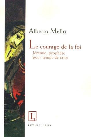 9782283612323: Le courage de la foi (French Edition)