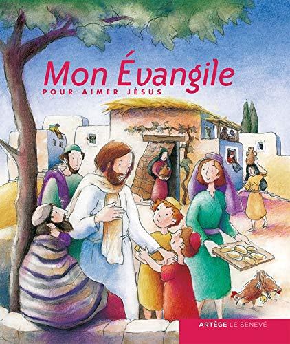 Mon évangile pour aimer Jésus: Baulig, Elisabeth, Baulig,