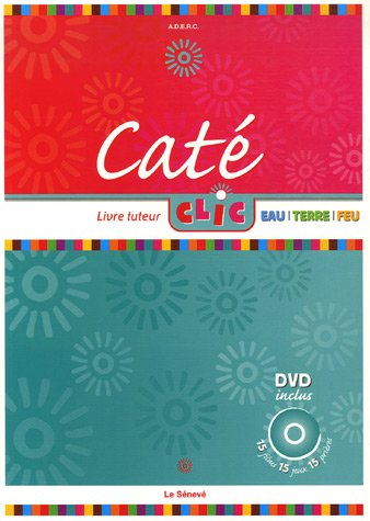 Caté Clic (French Edition): Brigitte Clatot