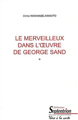 9782284013815: Le merveilleux dans l'oeuvre de George Sand