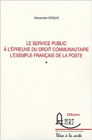 9782284039501: Le service public à l'épreuve du droit communautaire. : L'exemple français de La Poste