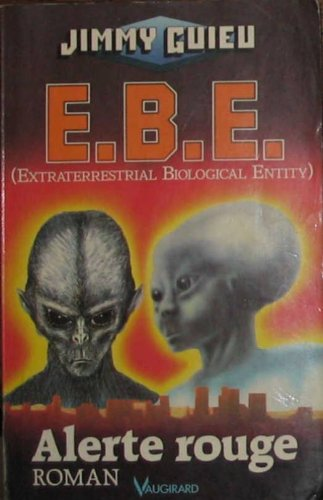9782285002337: E. b. e. (extraterrestrial biological entity) -alerte rouge