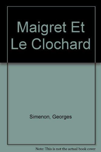 Maigret et le clochard: G. Simenon