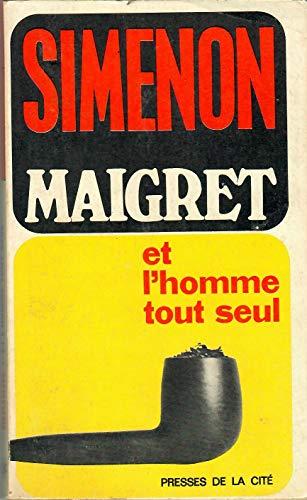 9782285004782: Maigret Et l'Homme Tout Seul