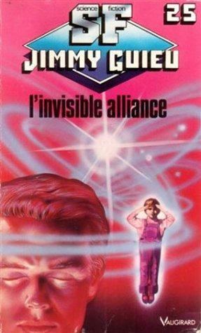 9782285007110: L'invisible alliance