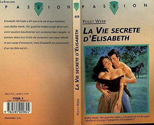 9782285009824: La vie secrete d'elisabeth (Passion)