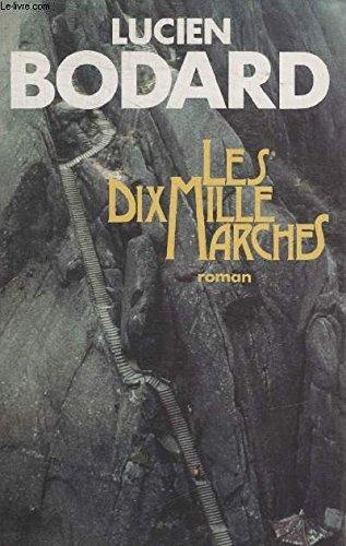 9782286001612: Les Dix Mille Marches: Roman